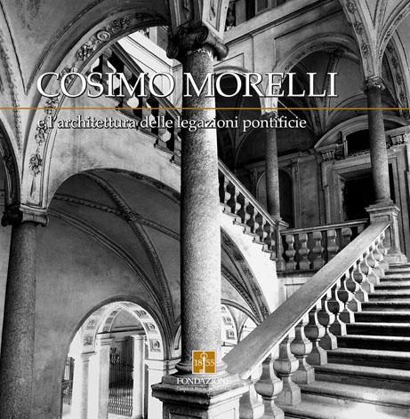 COSIMO MORELLI E L'ARCHITETTURA DELLE LEGAZIONI PONTIFICIE