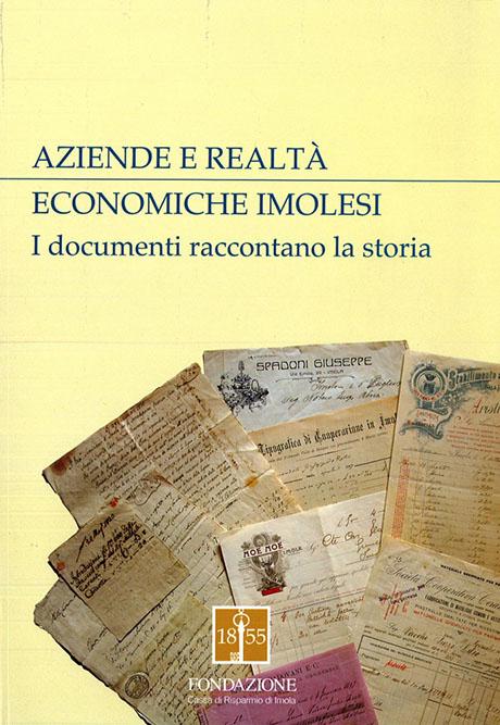 AZIENDE E REALTÀ ECONOMICHE IMOLESI