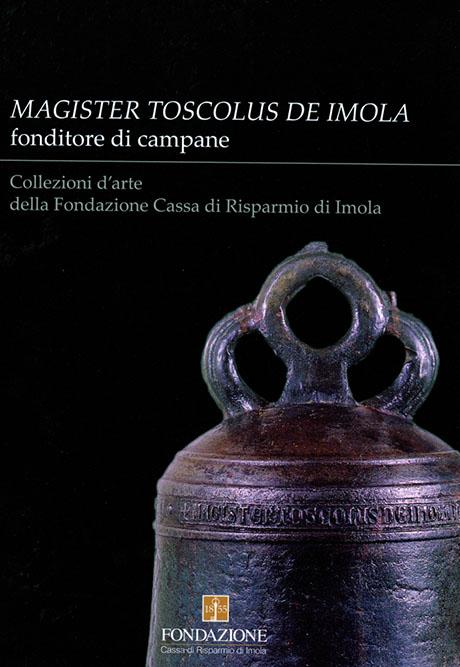 MAGISTER TOSCOLUS DE IMOLA