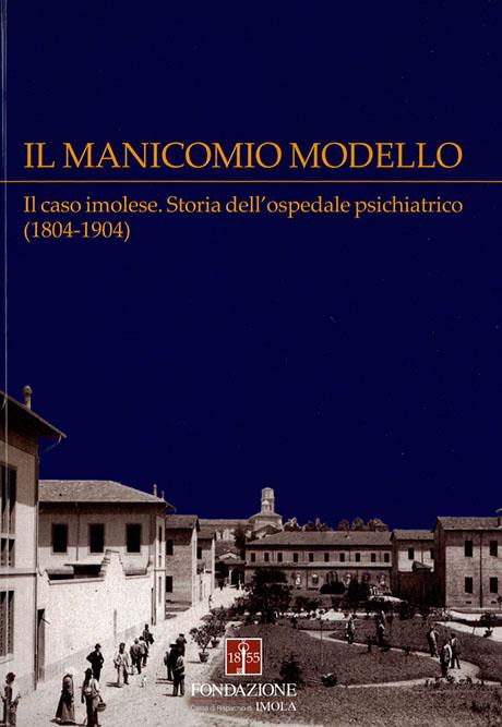 IL MANICOMIO MODELLO