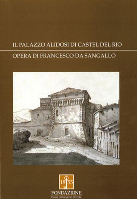 IL PALAZZO ALIDOSI DI CASTEL DEL RIO