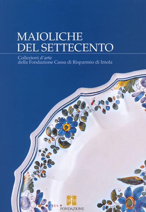 MAIOLICHE DEL SETTECENTO